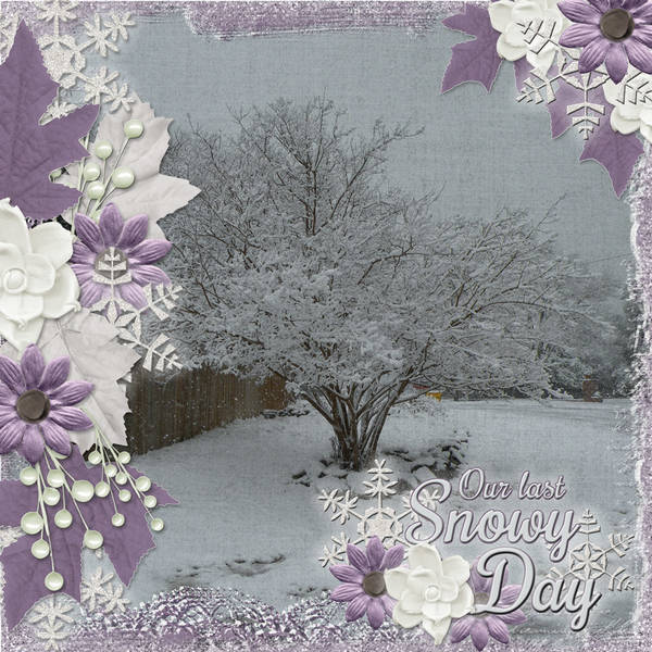Our Last Snowy Day
